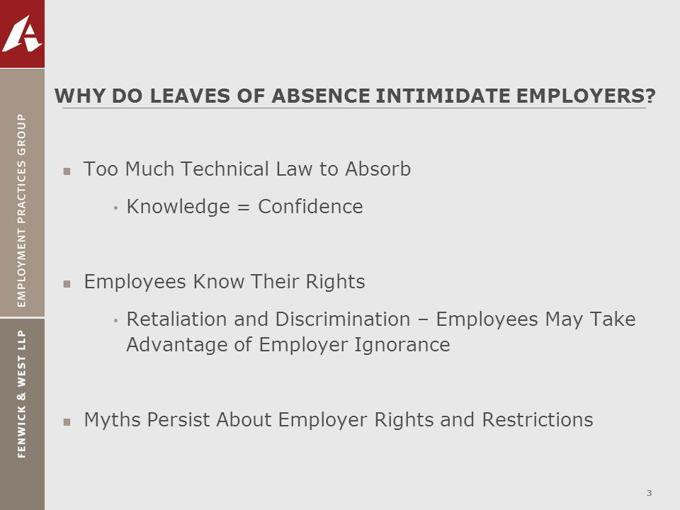 WHY DO LEAVES OF ABSENCE INTIMIDATE EMPLOYERS