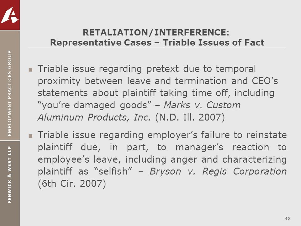 RETALIATION/INTERFERENCE: Representative Cases – Triable Issues of Fact
