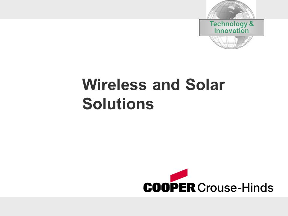 Wireless and Solar Solutions