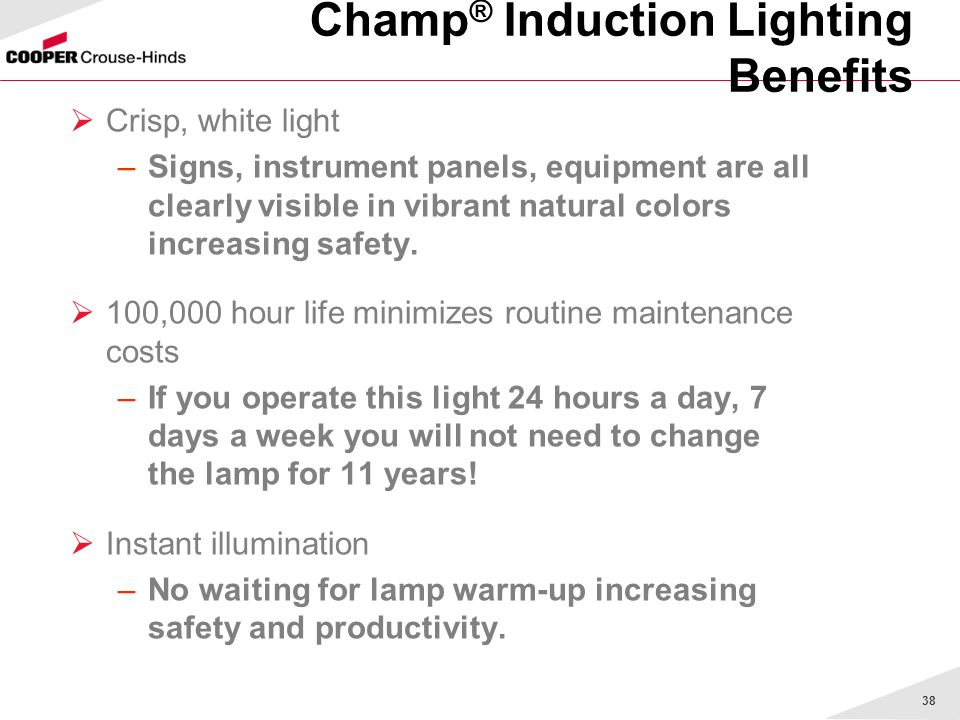 Champ® Induction Lighting Benefits