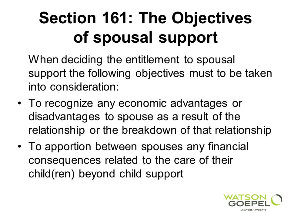 Section 161: The Objectives of spousal support