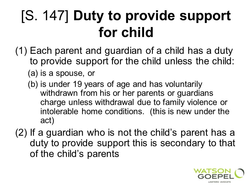 [S. 147] Duty to provide support for child