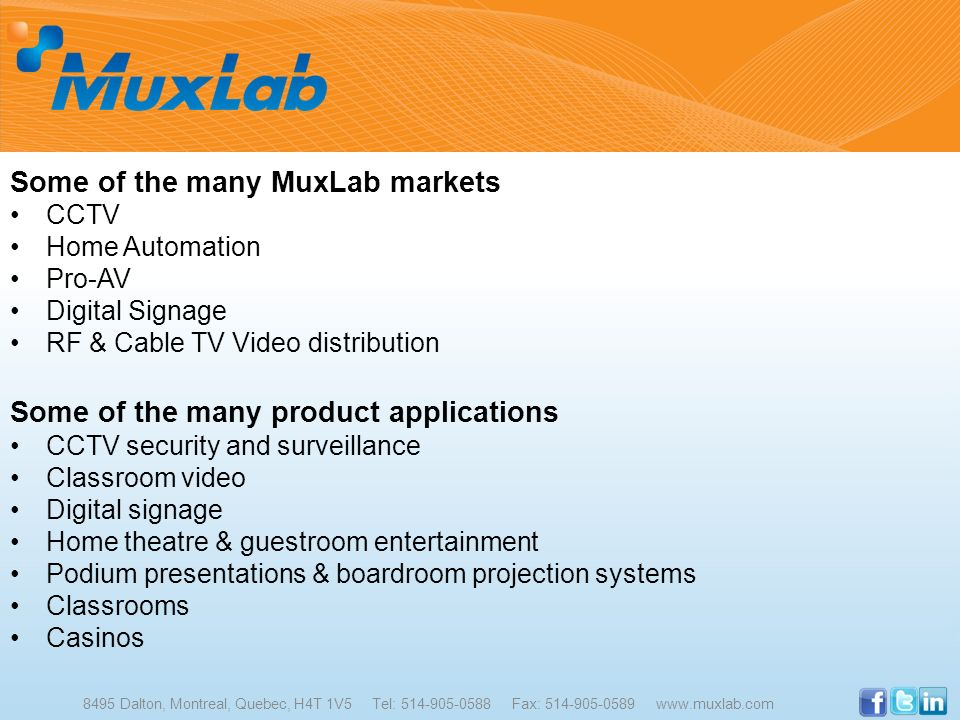 Some of the many MuxLab markets