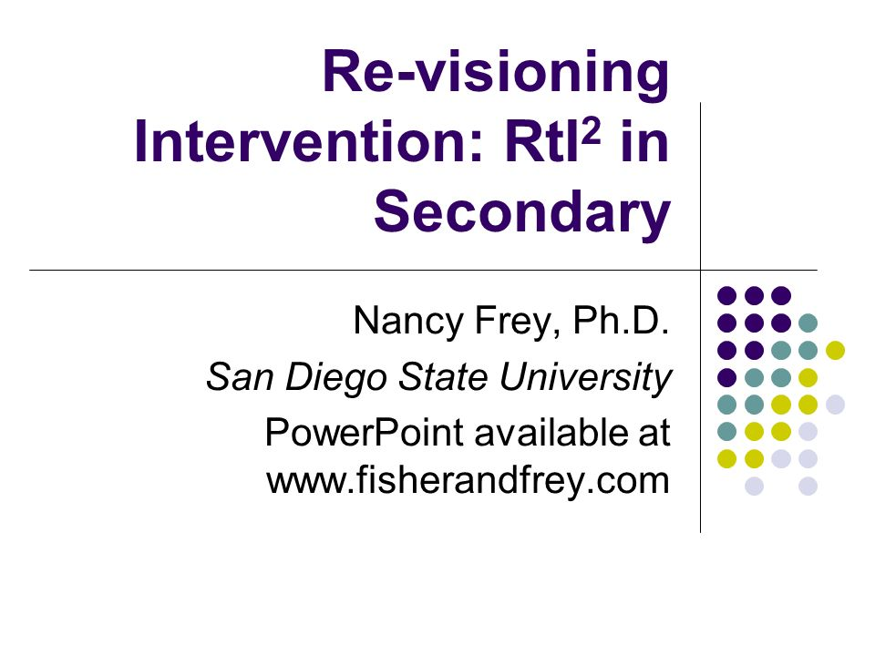 Re-visioning Intervention: RtI2 in Secondary