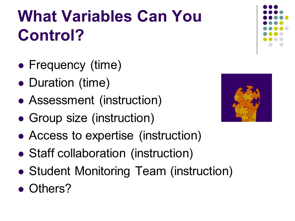 What Variables Can You Control