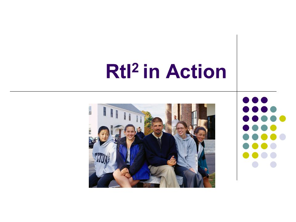 RtI2 in Action