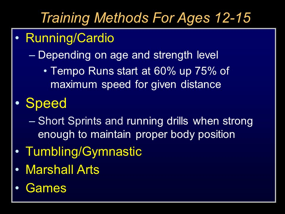 Training Methods For Ages 12-15