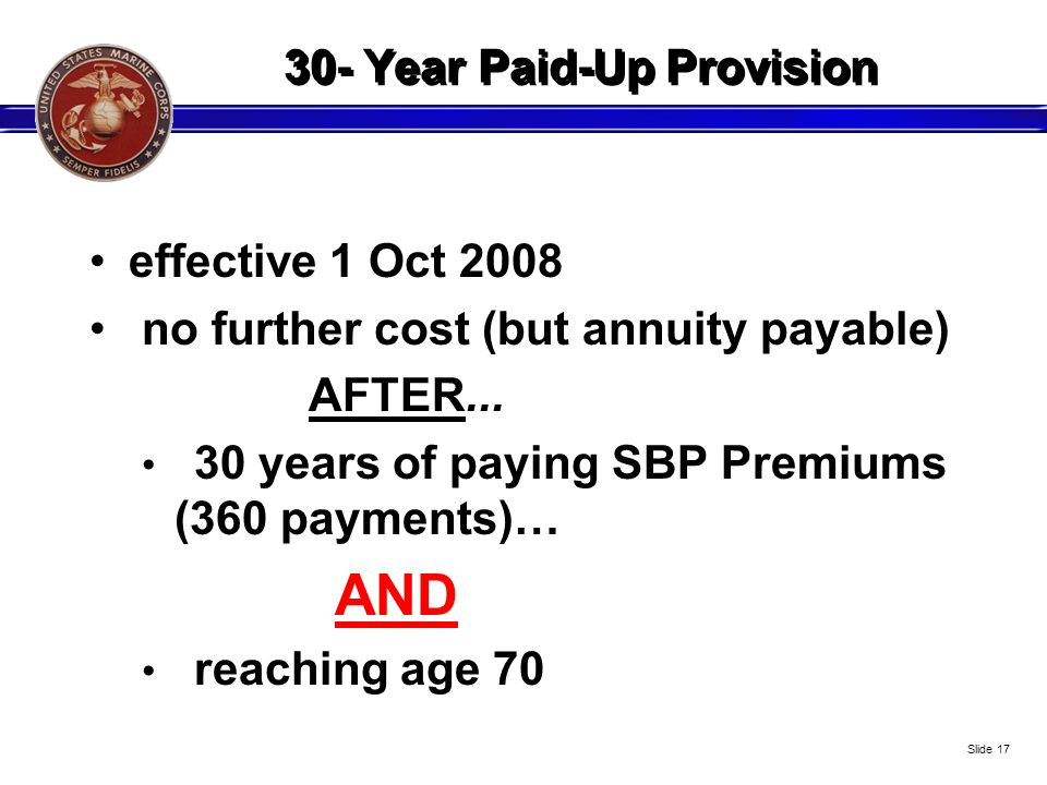 30- Year Paid-Up Provision