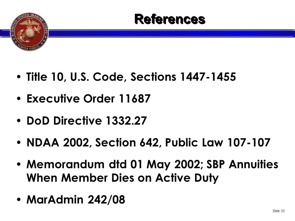 References Title 10, U.S. Code, Sections