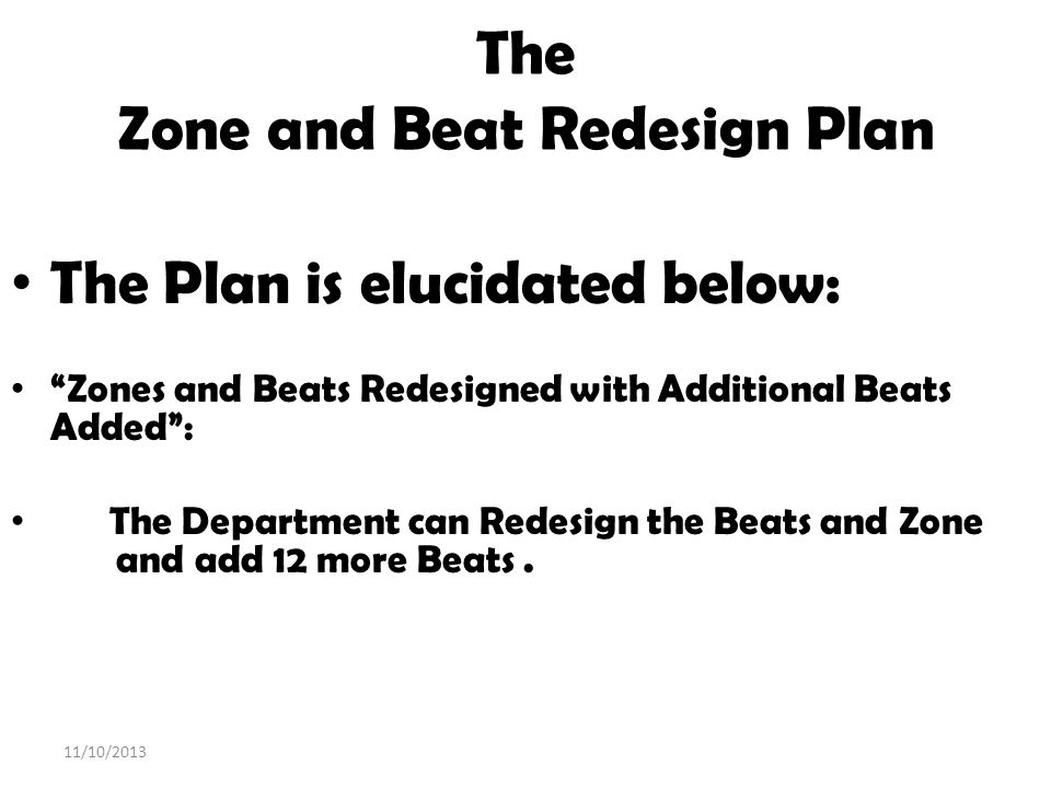 The Zone and Beat Redesign Plan