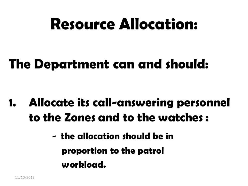 Resource Allocation: The Department can and should:
