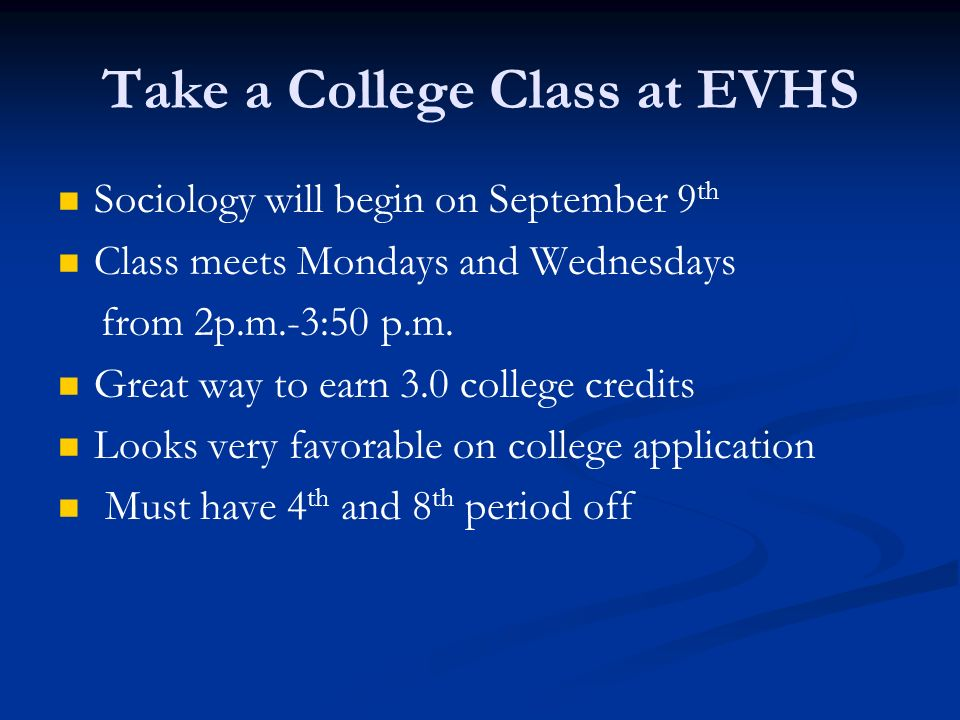 Take a College Class at EVHS