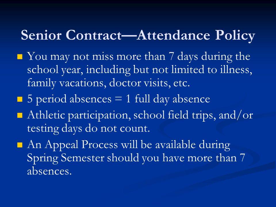 Senior Contract—Attendance Policy