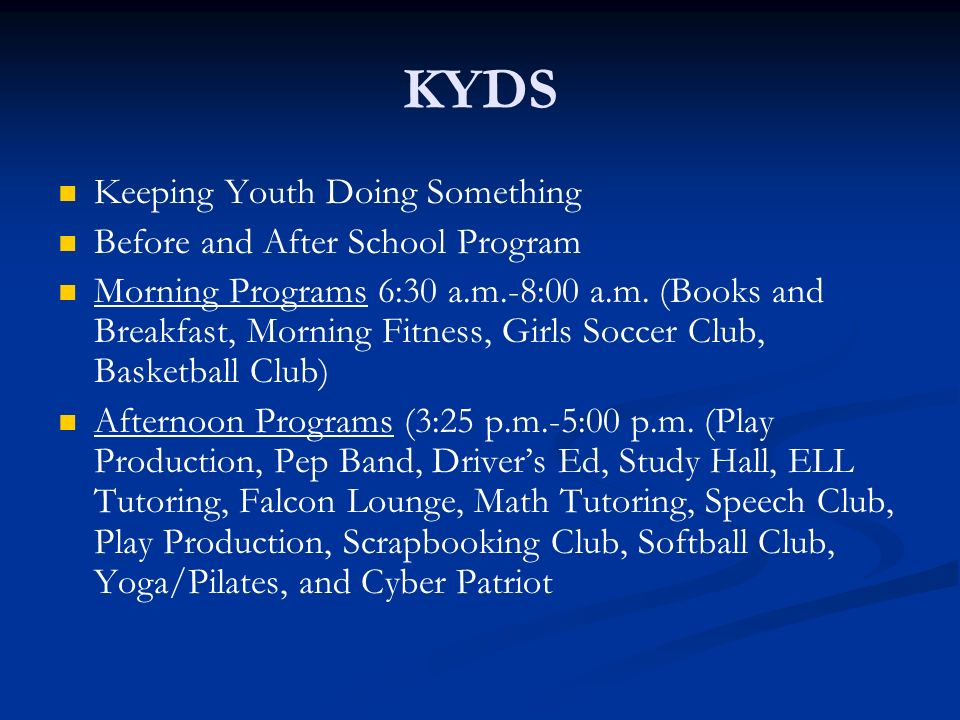 KYDS Keeping Youth Doing Something Before and After School Program