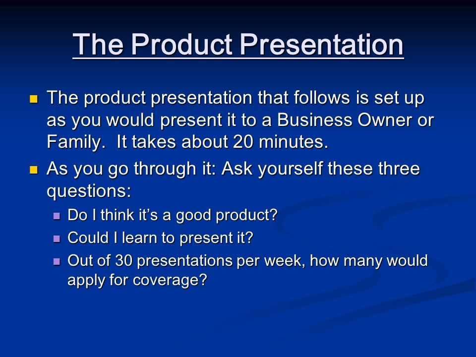 The Product Presentation