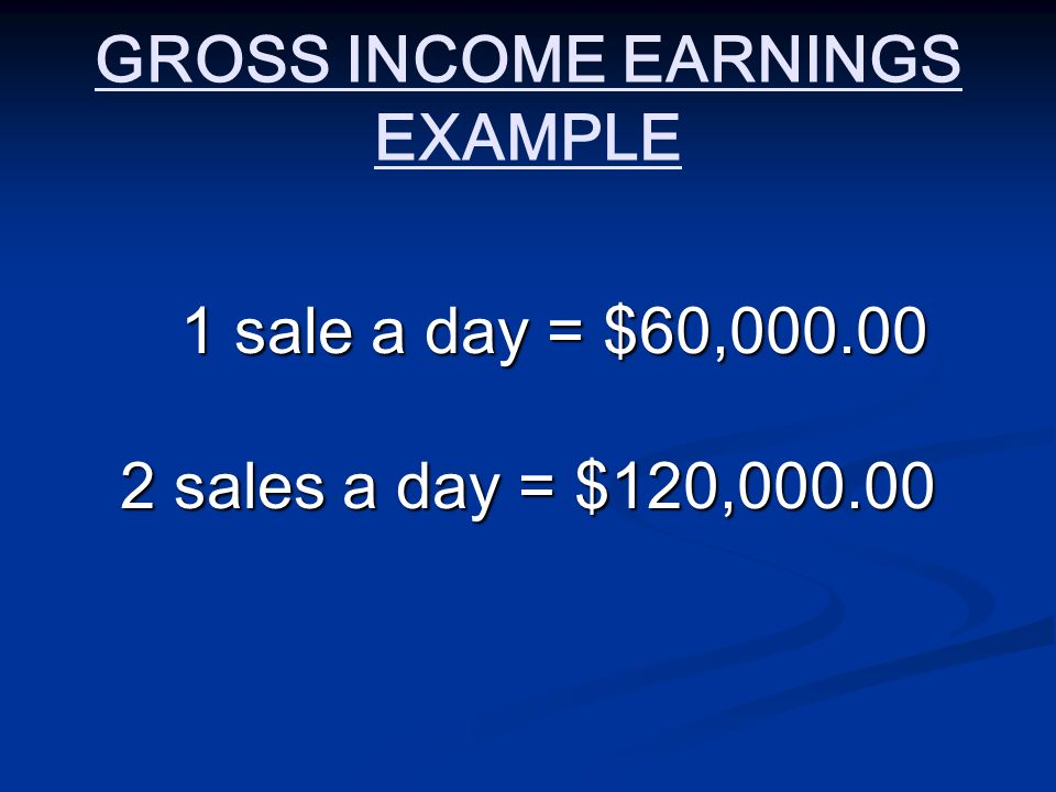 GROSS INCOME EARNINGS EXAMPLE