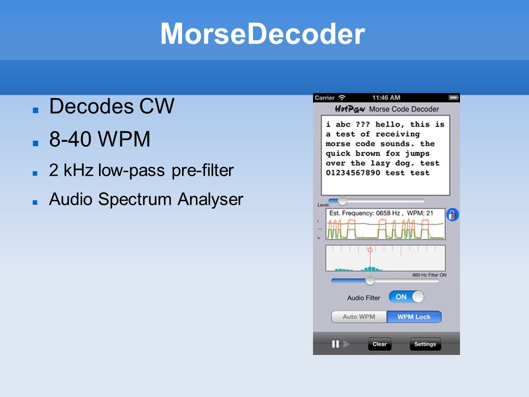 MorseDecoder Decodes CW 8-40 WPM 2 kHz low-pass pre-filter