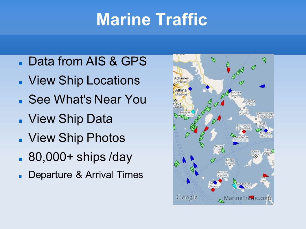 Marine Traffic Data from AIS & GPS View Ship Locations