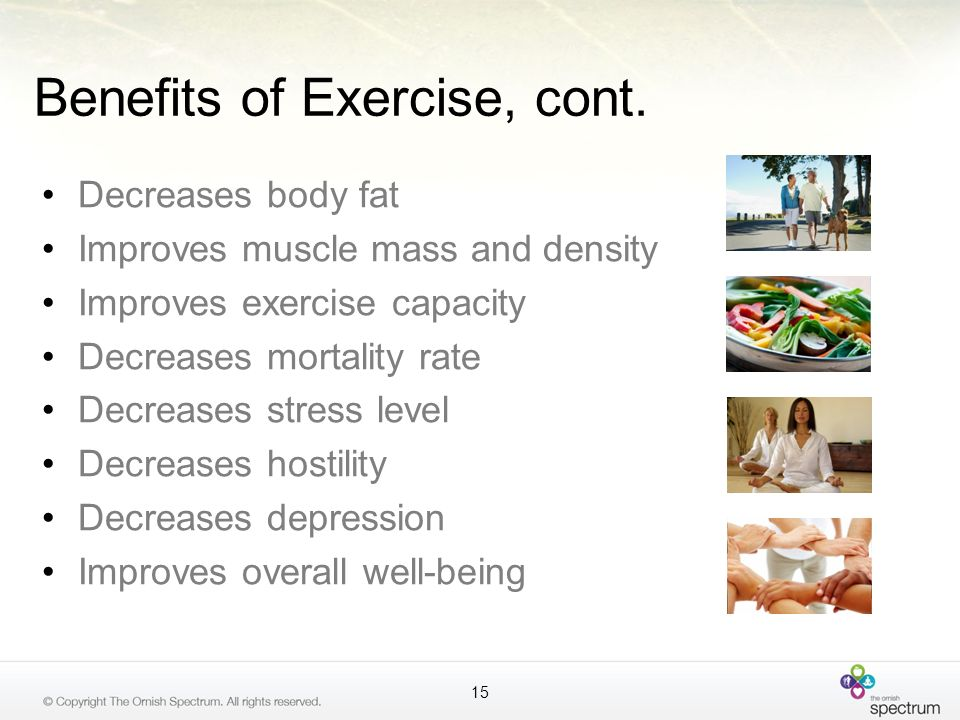 Benefits of Exercise, cont.