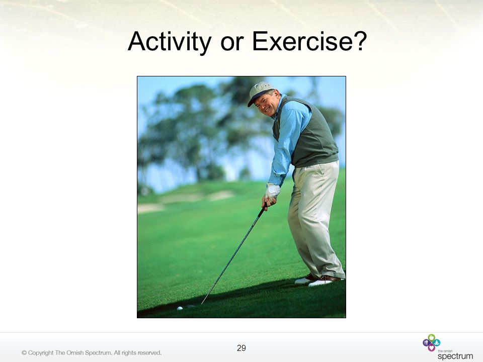 Activity or Exercise TALKING POINTS: What about golf