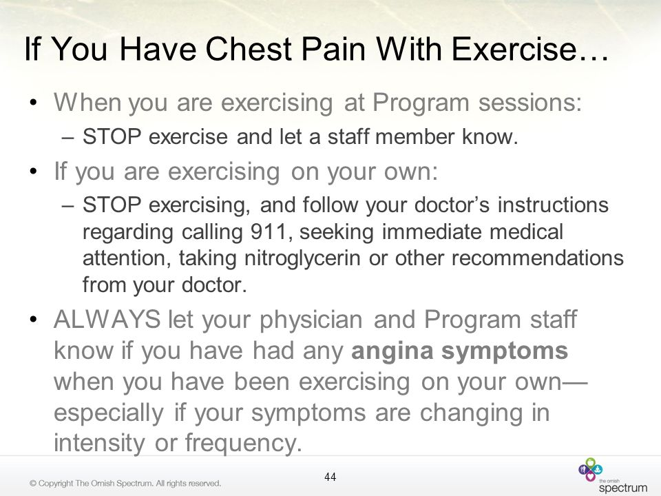 If You Have Chest Pain With Exercise…