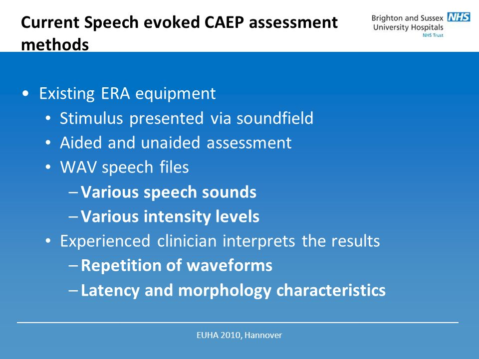 Current Speech evoked CAEP assessment methods