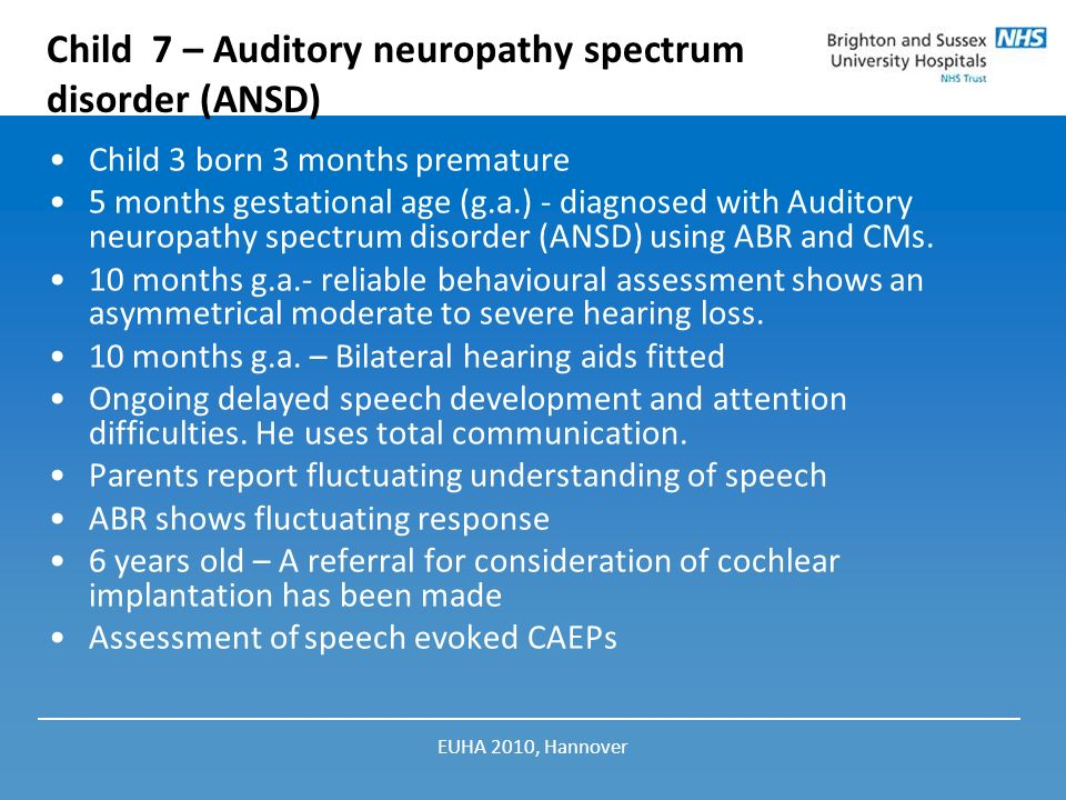Child 7 – Auditory neuropathy spectrum disorder (ANSD)