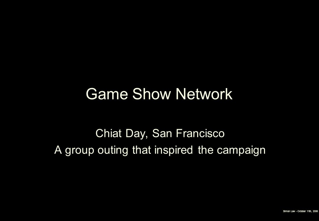 Game Show Network Chiat Day, San Francisco