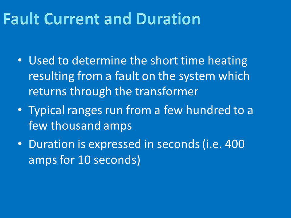 Fault Current and Duration