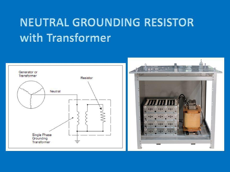 NEUTRAL GROUNDING RESISTOR with Transformer