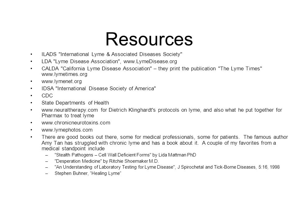 Resources ILADS International Lyme & Associated Diseases Society
