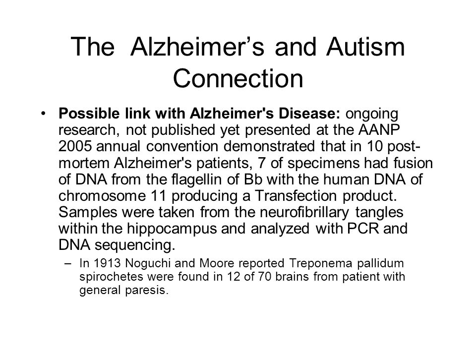 The Alzheimer's and Autism Connection
