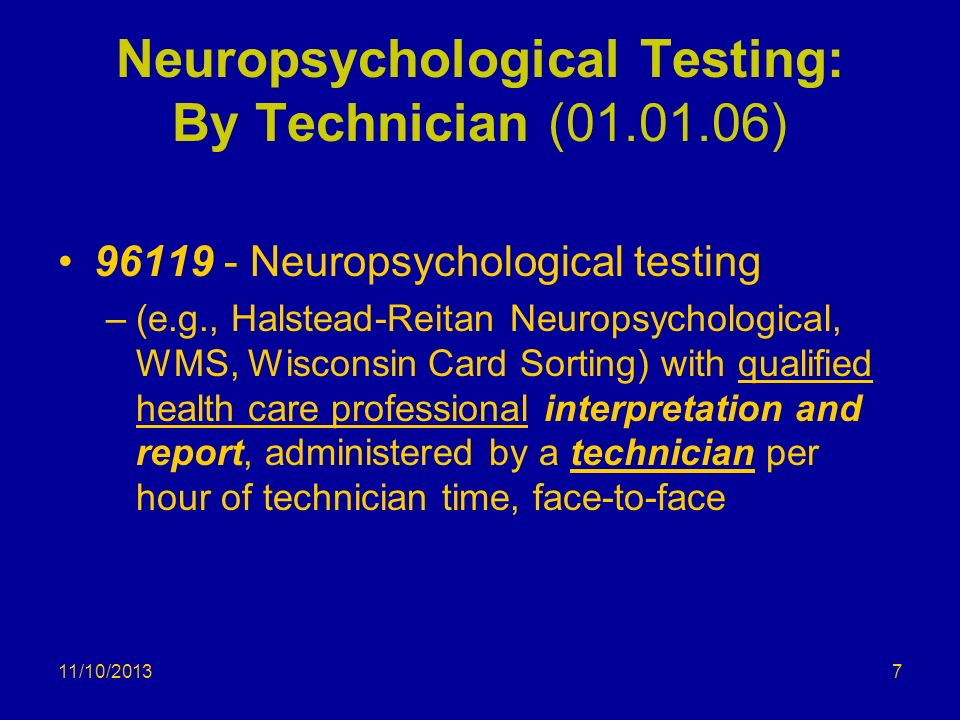 Neuropsychological Testing: By Technician ( )