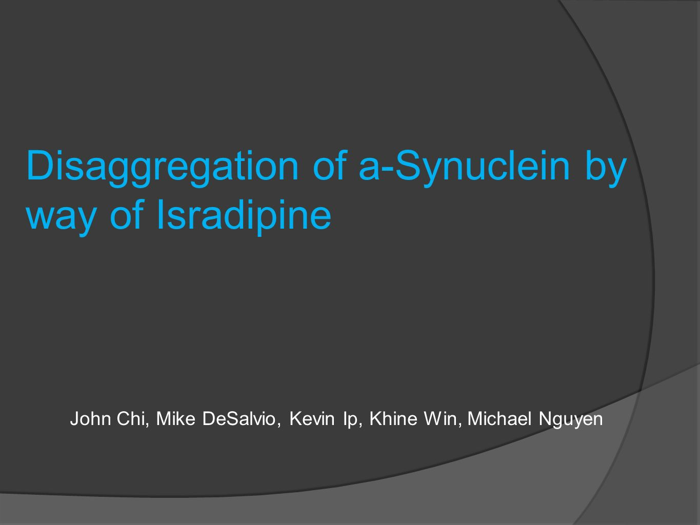 Disaggregation of a-Synuclein by way of Isradipine