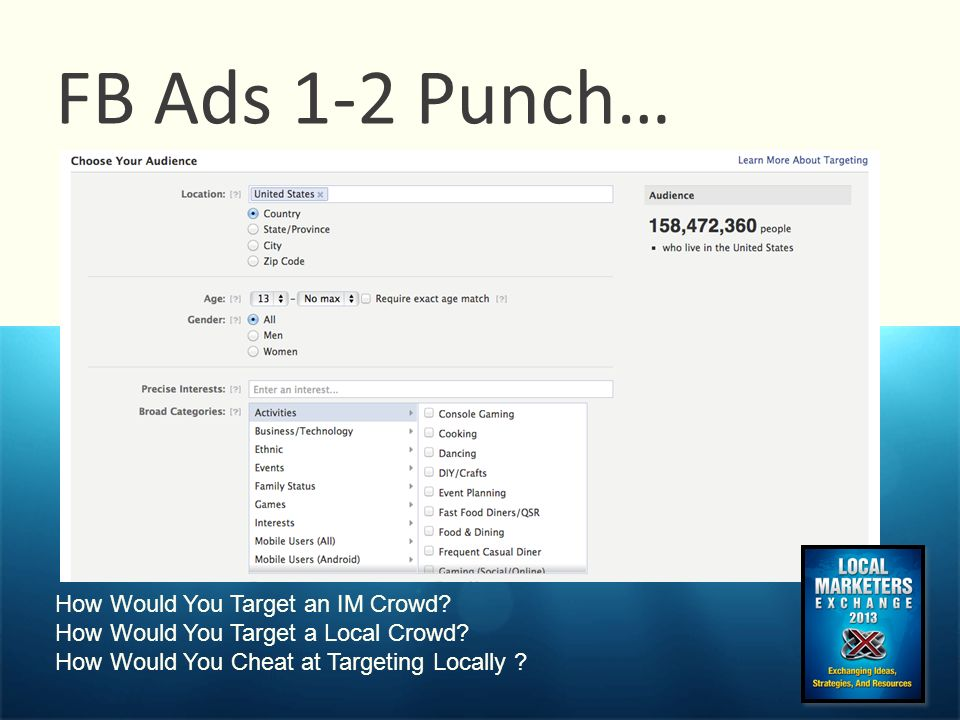 FB Ads 1-2 Punch… How Would You Target an IM Crowd.