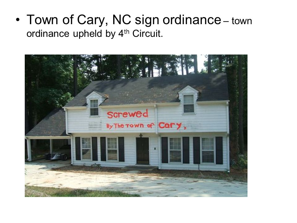 Town of Cary, NC sign ordinance – town ordinance upheld by 4th Circuit.