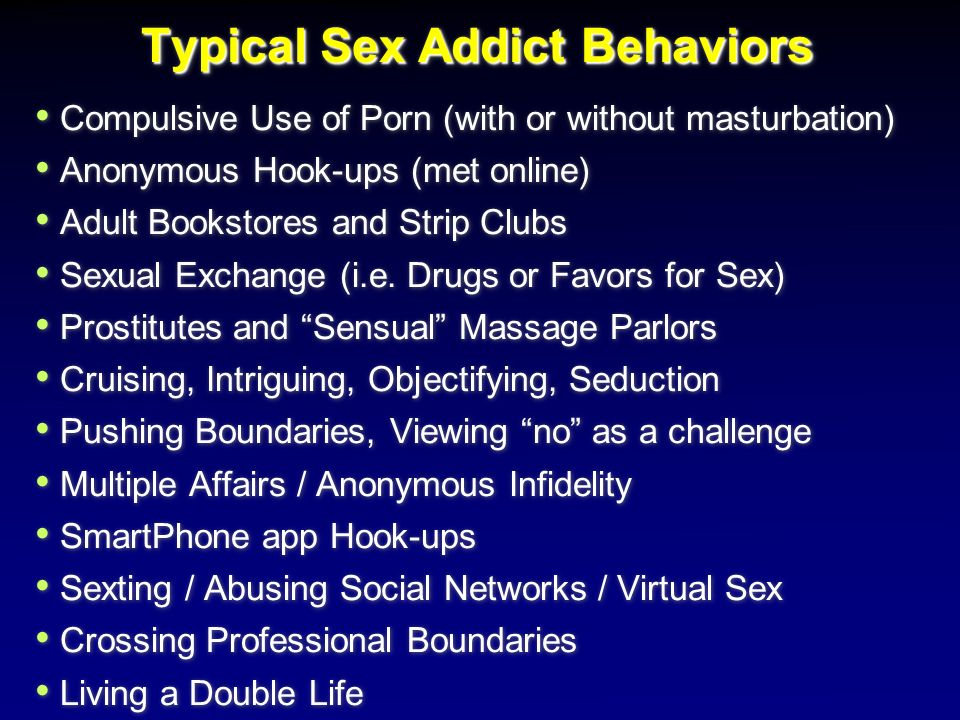 Typical Sex Addict Behaviors