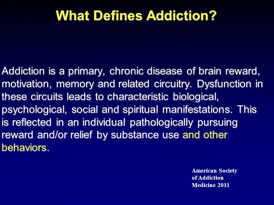 What Defines Addiction