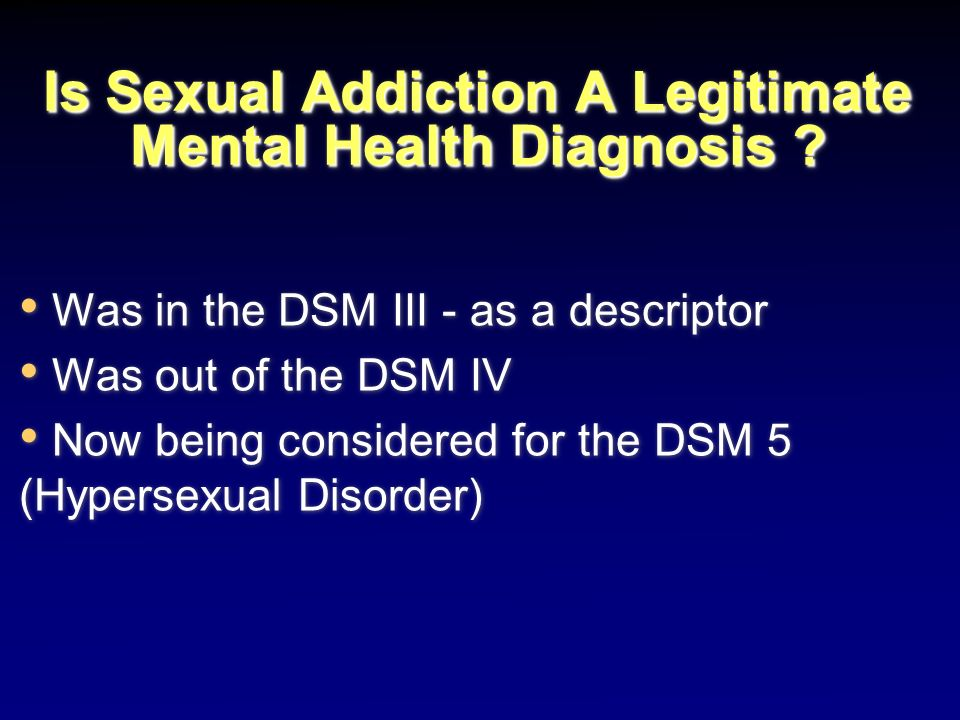 Is Sexual Addiction A Legitimate Mental Health Diagnosis