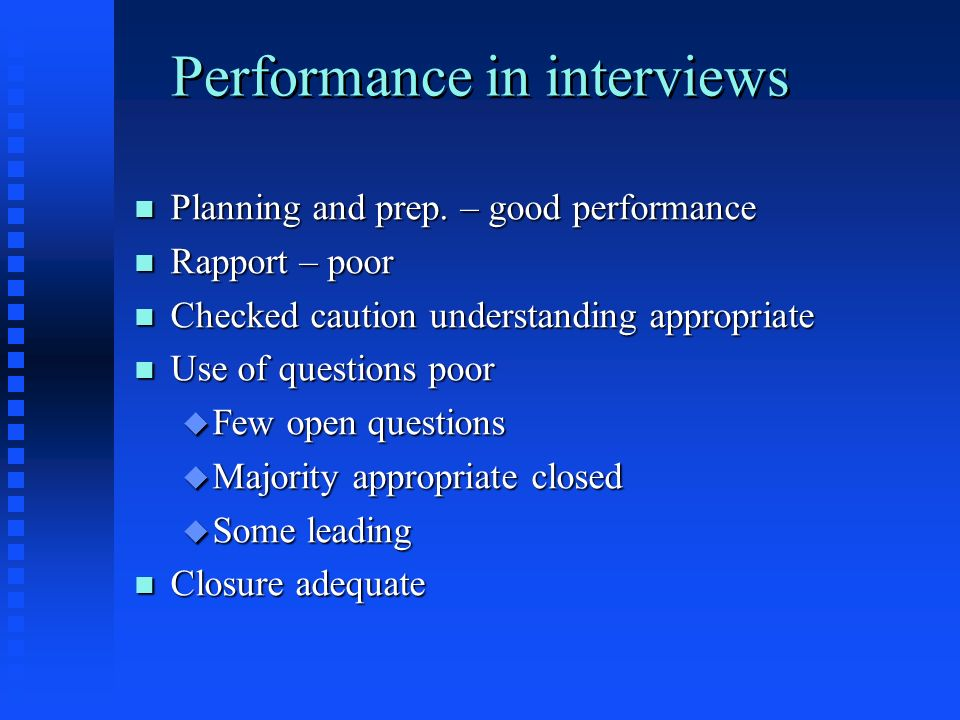 Performance in interviews