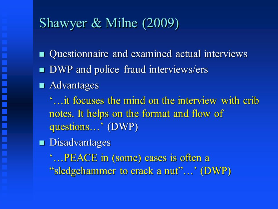 Shawyer & Milne (2009) Questionnaire and examined actual interviews
