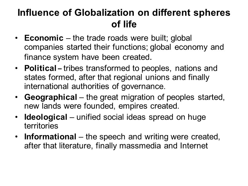 Influence of Globalization on different spheres of life