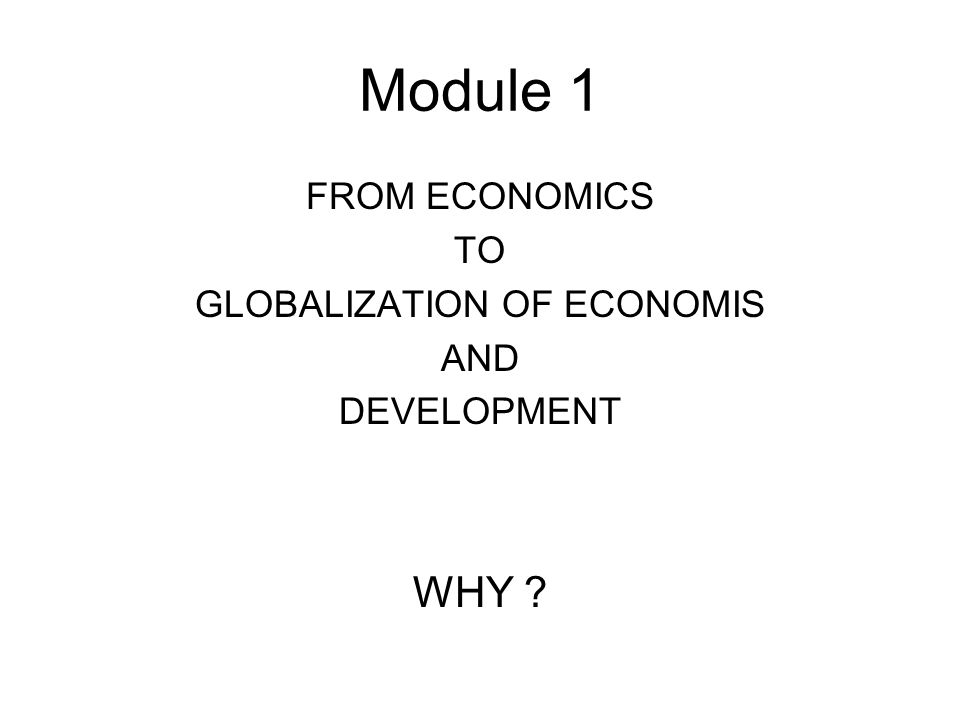 GLOBALIZATION OF ECONOMIS