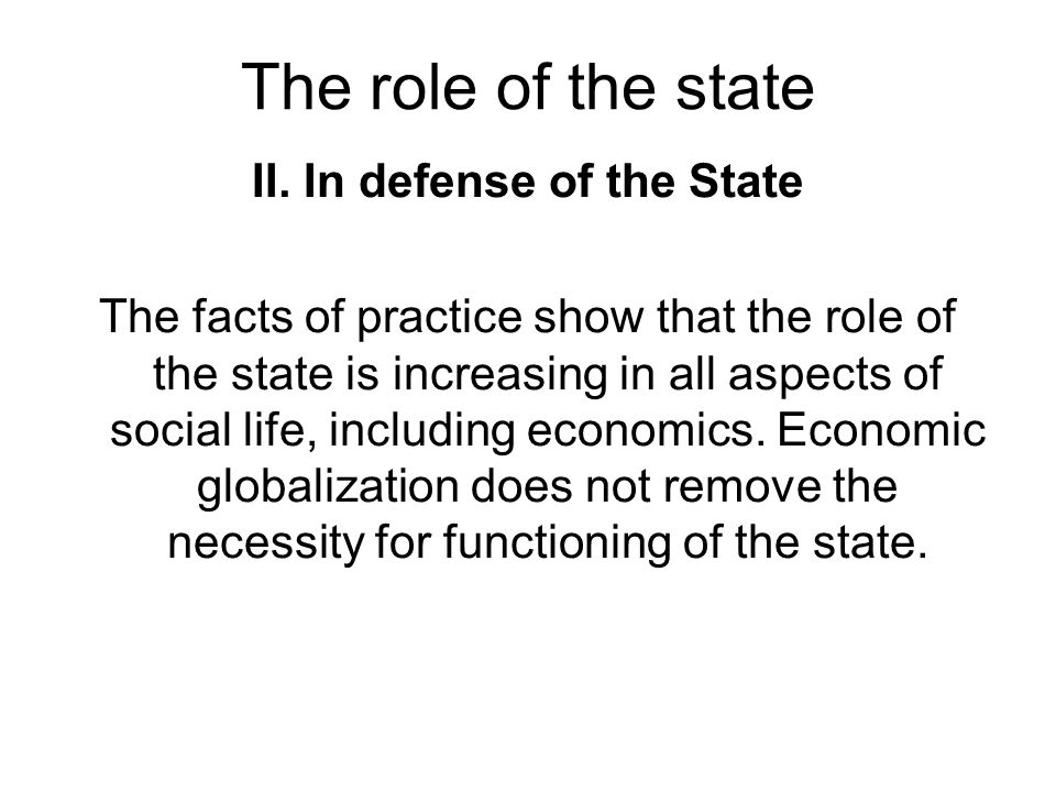 II. In defense of the State
