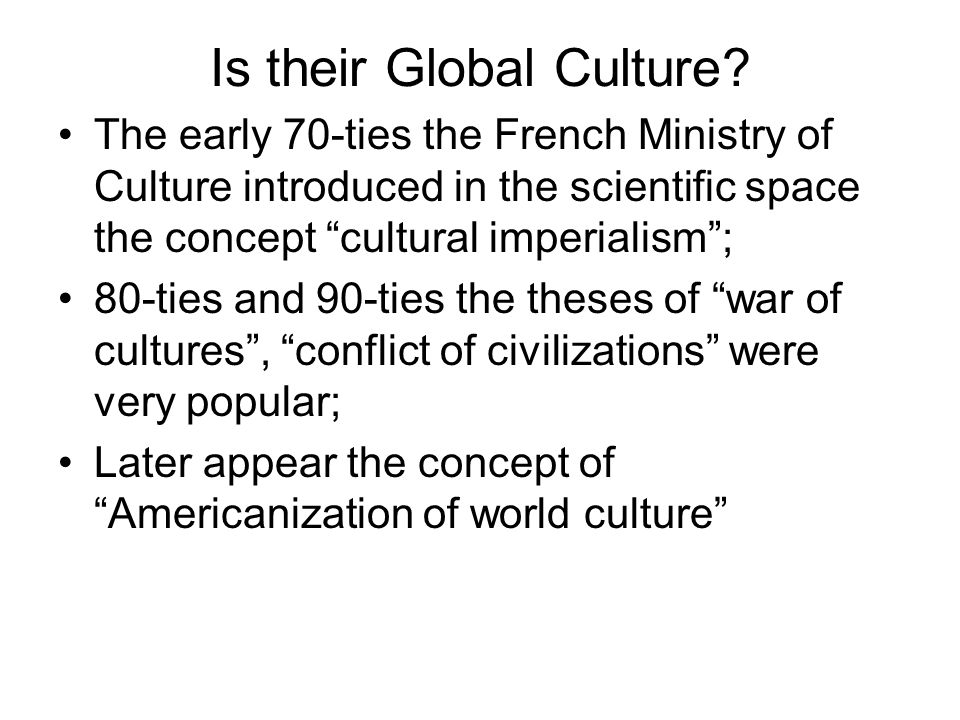 Is their Global Culture