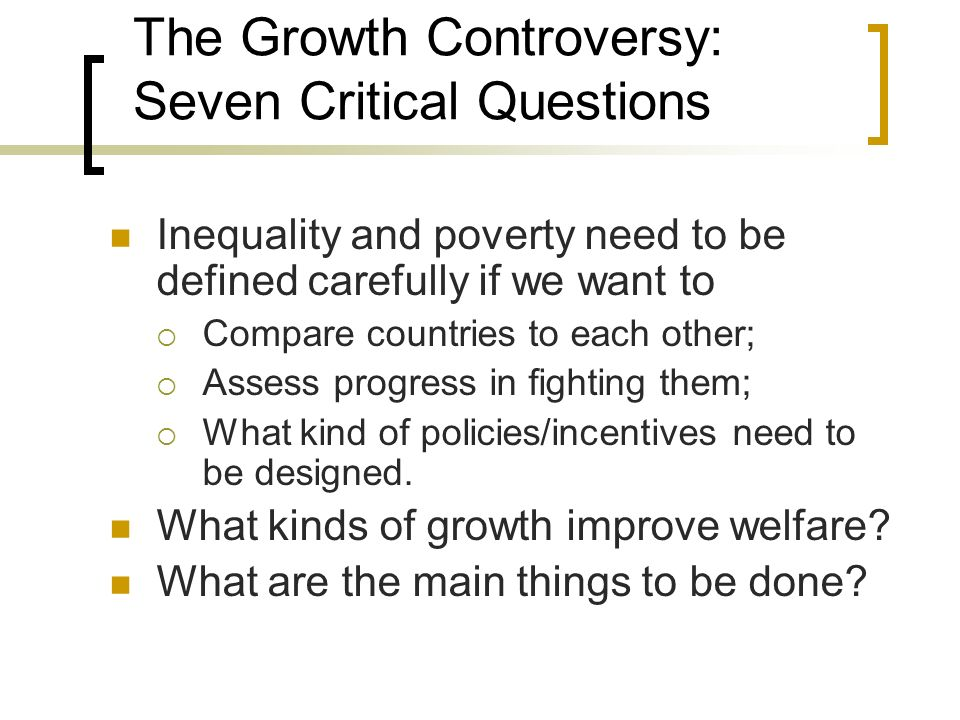The Growth Controversy: Seven Critical Questions