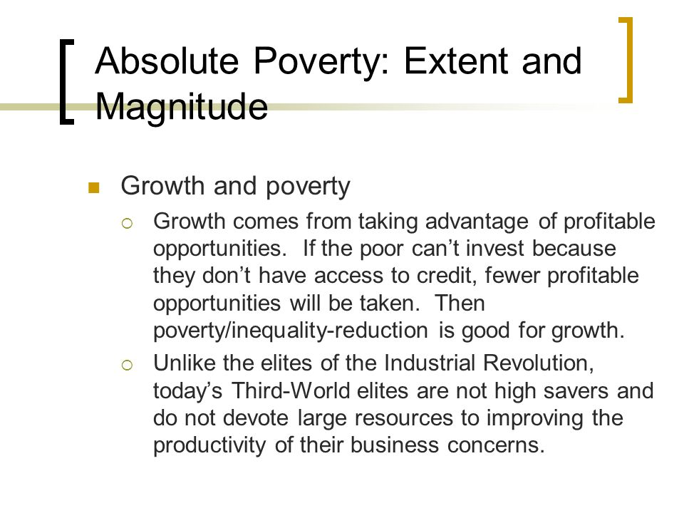 Absolute Poverty: Extent and Magnitude