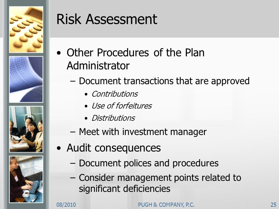 Risk Assessment Other Procedures of the Plan Administrator