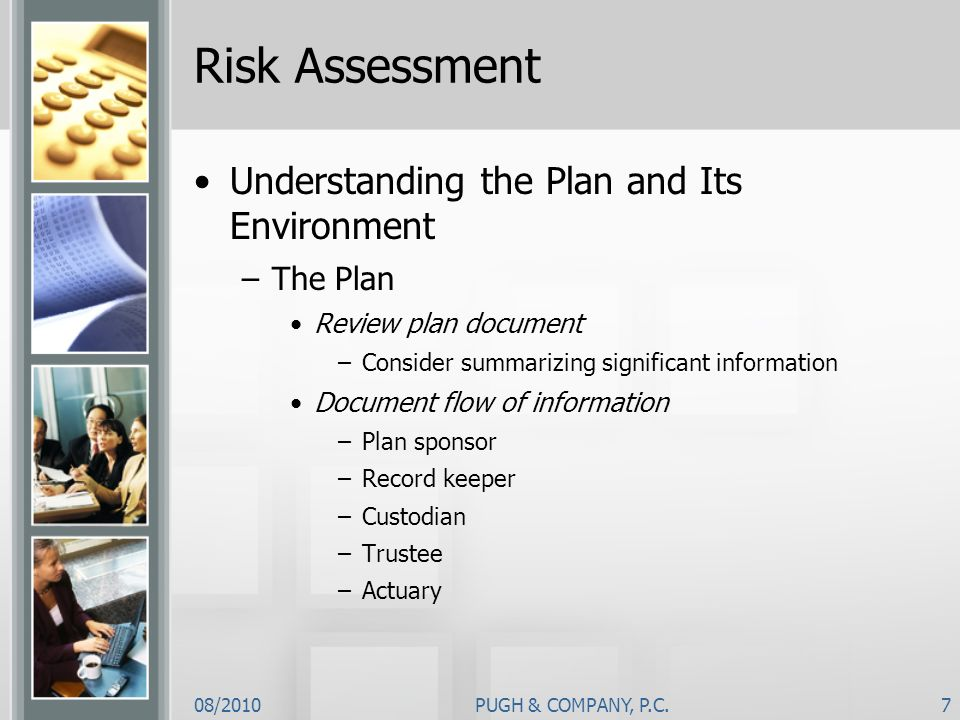 Risk Assessment Understanding the Plan and Its Environment The Plan
