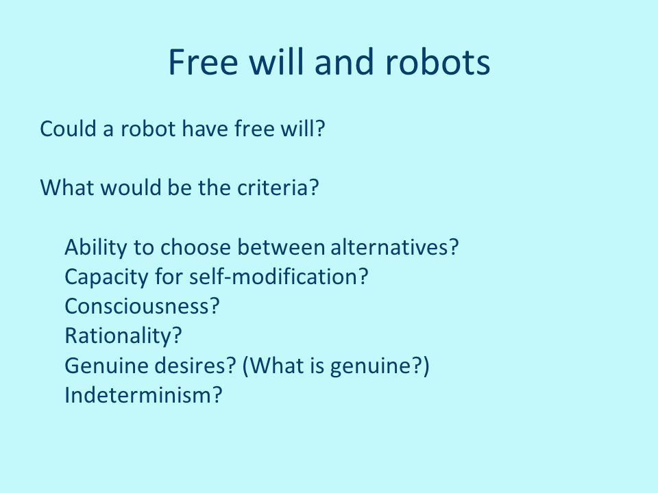 Free will and robots